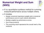 numerical weight and sum nws