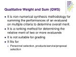 qualitative weight and sum qws