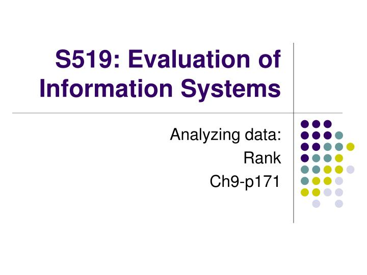 s519 evaluation of information systems n.