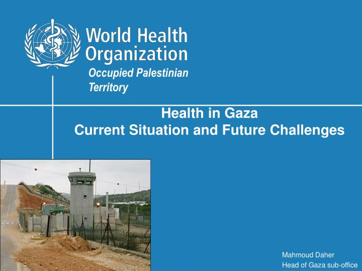 health in gaza current situation and future challenges n.