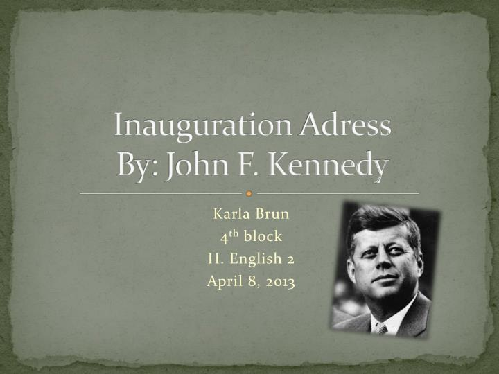 inauguration adress by john f kennedy n.