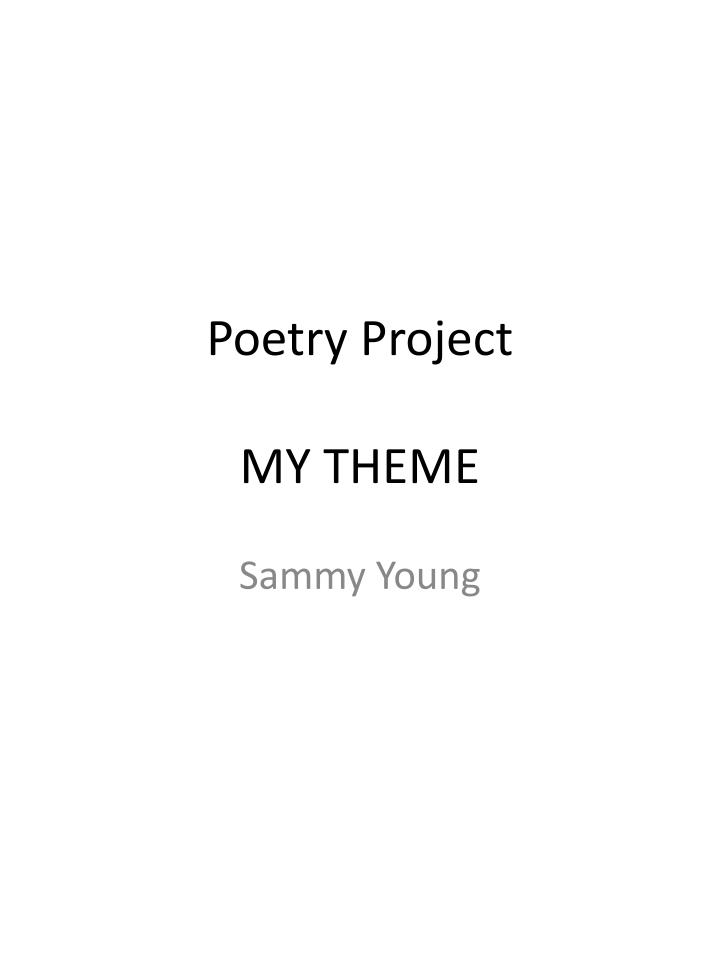 poetry project my theme n.