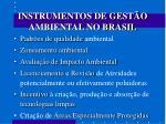 instrumentos de gest o ambiental no brasil