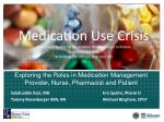 exploring the roles in medication management provider nurse pharmacist and patient