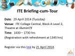 ite briefing cum tour