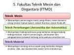 5 fakultas teknik mesin dan dirgantara ftmd