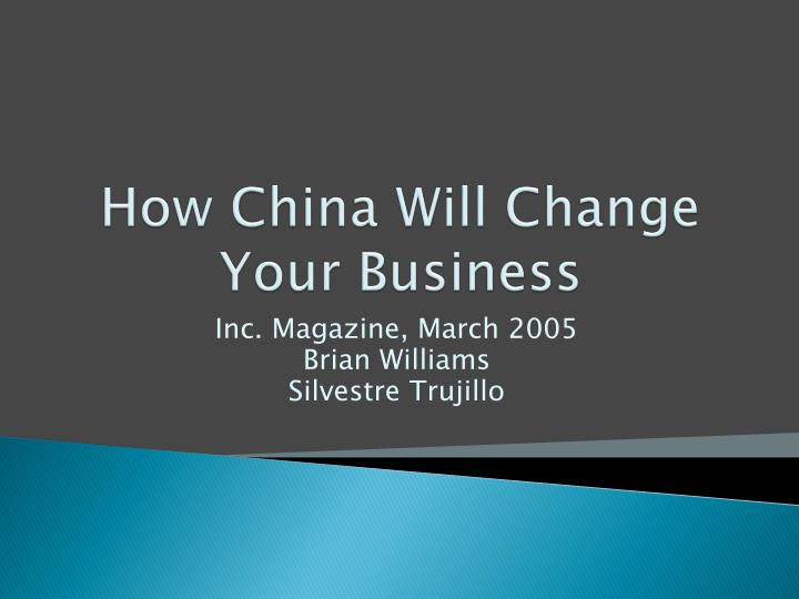 how china will change your business n.