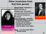 other musicians from that time period1