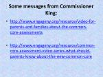 some messages from commissioner king