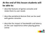 at the end of this lesson students will be able to