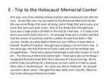 e trip to the holocaust memorial center