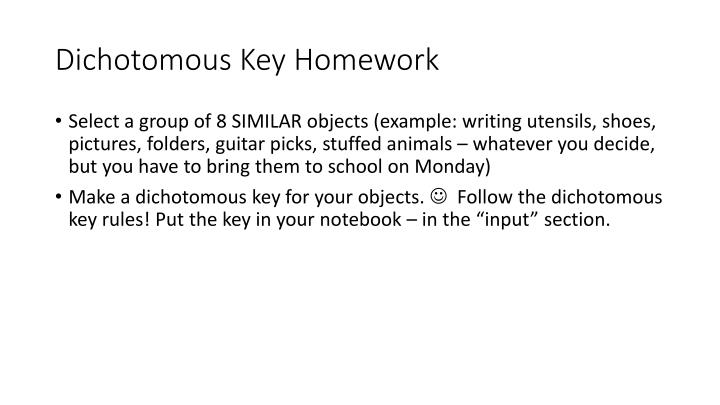 Dichotomous key homework