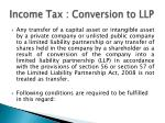 income tax conversion to llp