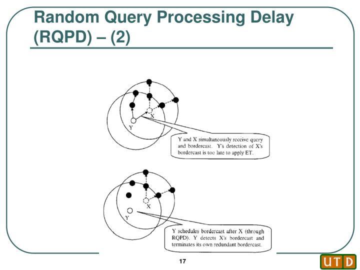 Random Query Processing Delay (RQPD) – (2)