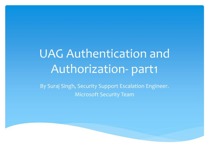 uag authentication and authorization part1 n.