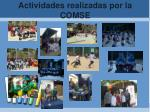 actividades realizadas por la comse