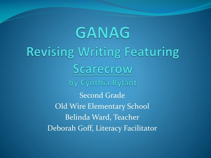 ganag revising writing featuring scarecrow by cynthia rylant n.