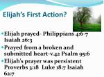 elijah s first action