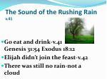 the sound of the rushing rain v 41