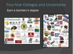 four year colleges and universities