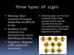three types of signs