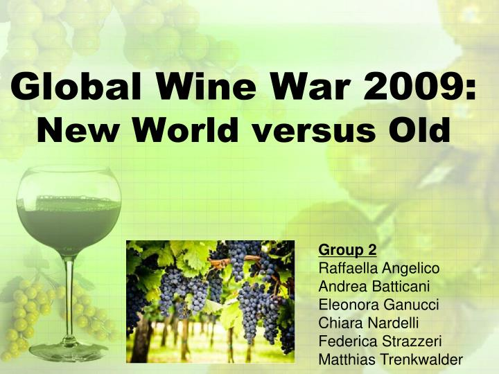 global wine war 2009 new world versus old n.
