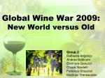 global wine war 2009 new world versus old