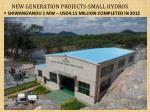 new generation projects small hydros