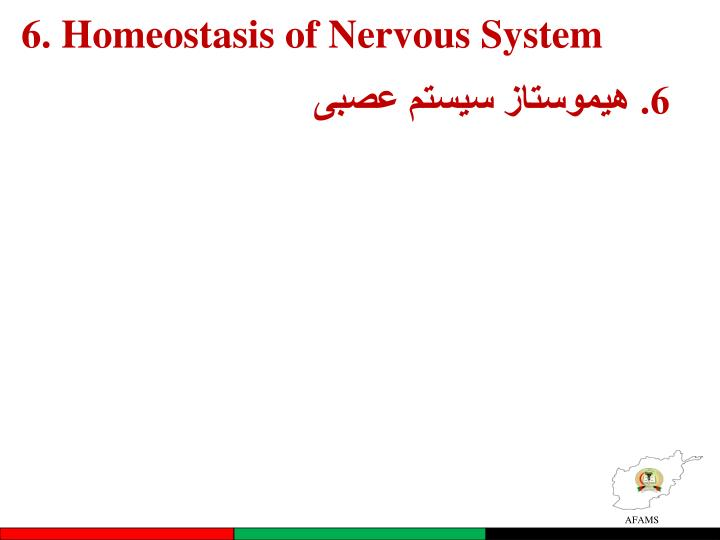 6. Homeostasis of Nervous System