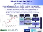 mixed model simulation sandia lbnl