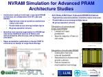 nvram simulation for advanced pram architecture studies