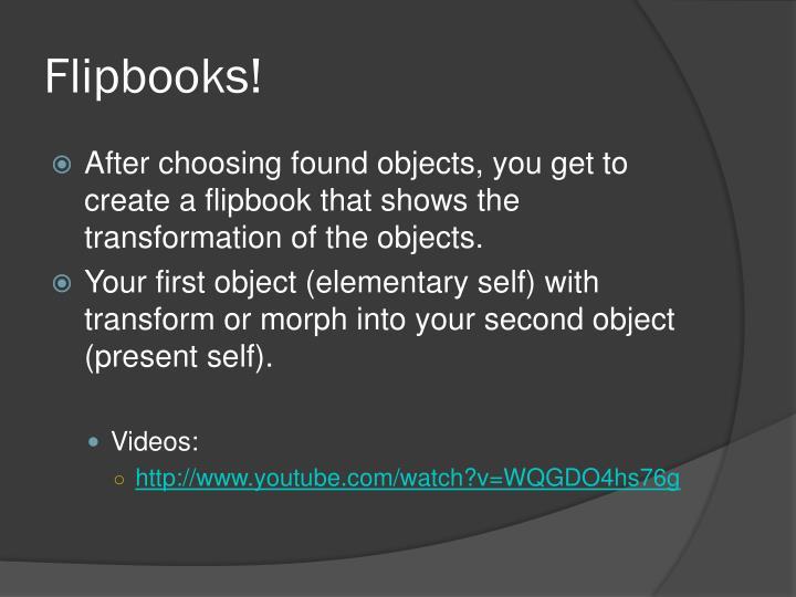 Flipbooks!