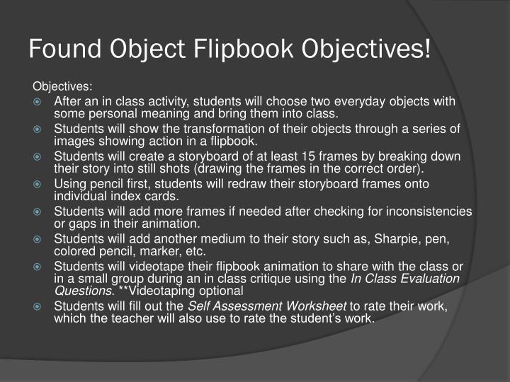 Found Object Flipbook Objectives!
