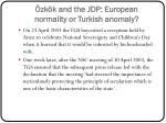 zk k and the jdp european normality or turkish anomaly4