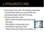 2 atraumatic care