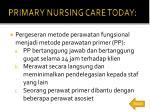 primary nursing care today