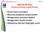 decoupling membuat kopling menjadi rendah