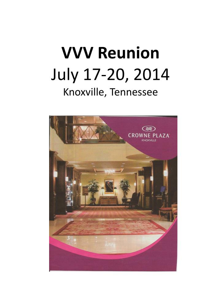 vvv reunion july 17 20 2014 knoxville tennessee n.