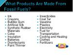 what products are made from fossil fuels
