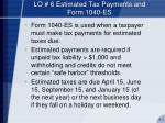 lo 6 estimated tax payments and form 1040 es
