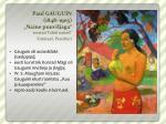 paul gauguin 1848 1903 naine puuviljaga seeriast tahiti naised ermitaa peterburi