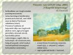 vincent van gogh 1853 1886 viljap ld k pressiga li l uendil
