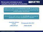 becas para extranjeros para estudios de posgrado en colombia