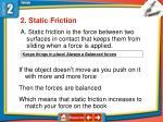 2 static friction