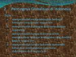 2 pentingnya globalisasi di indonesia