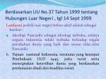 berdasarkan uu no 37 tahun 1999 tentang hubungan luar negeri tgl 14 sept 1999
