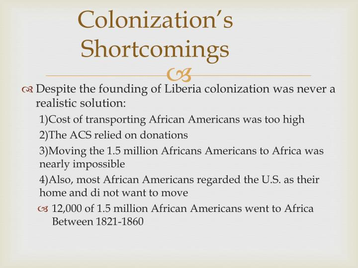 Colonization's Shortcomings