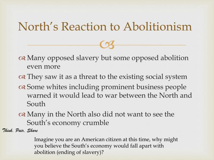 North's Reaction to Abolitionism
