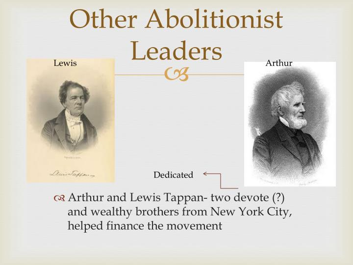 Other Abolitionist Leaders