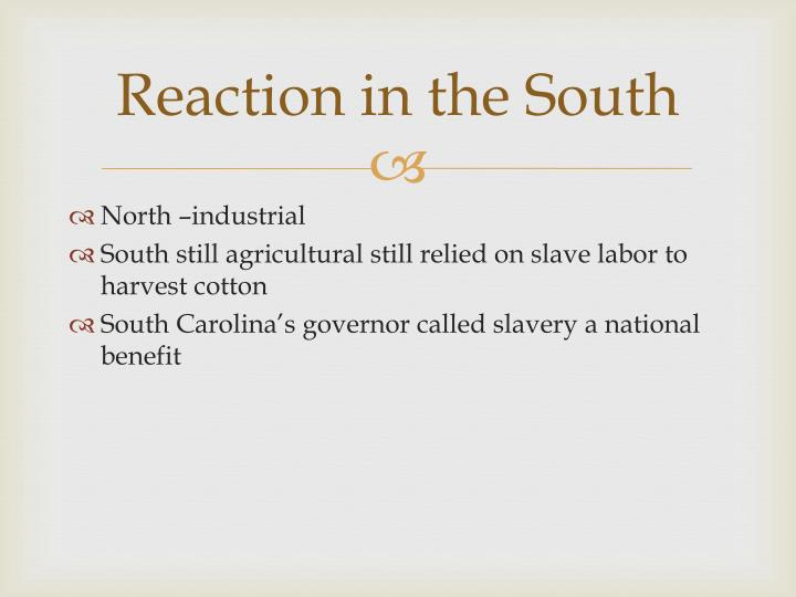 Reaction in the South